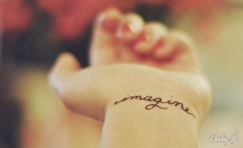 Tatuaż Na Nadgarstku Napis Imagine Likelypl Serw Na